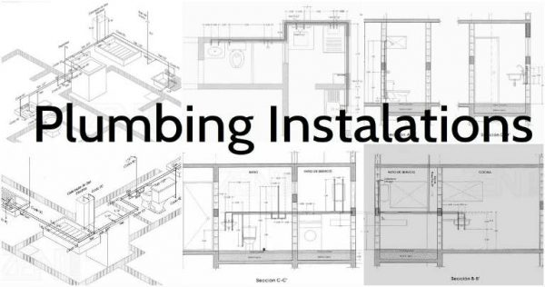 Plumbing Installations, Schemes and All the Plumber Plans