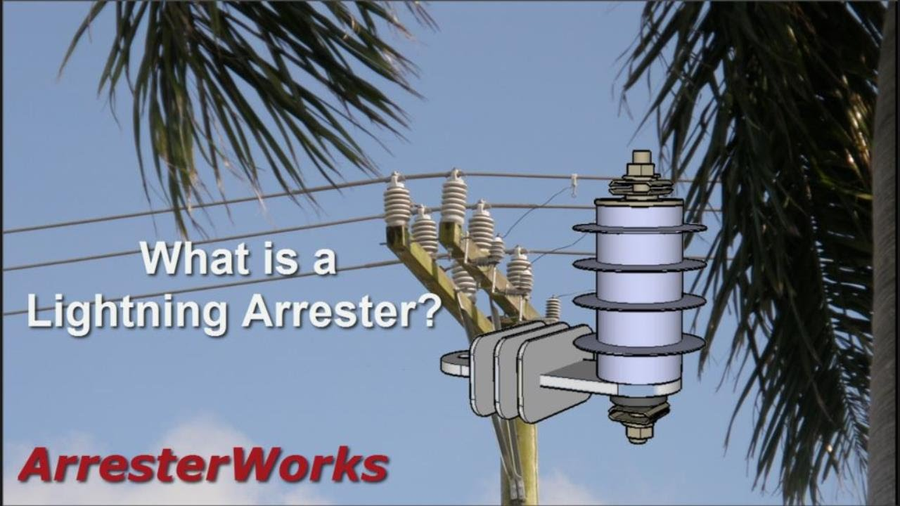 What Is A Lightning Arrester Engineering Feed
