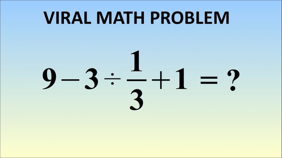 Quiz: This Math Problem Is Breaking The Internet. Can You Figure It ...
