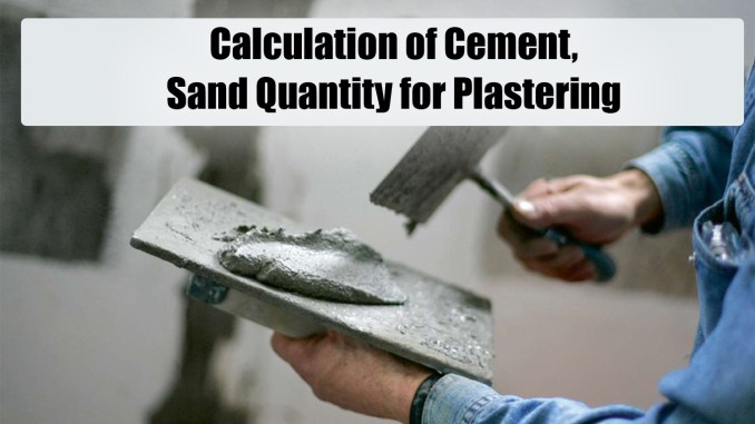 Calculation Of Cement Sand Quantity For Plastering